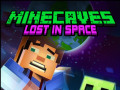 Spil Minecaves Lost in Space