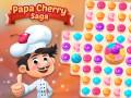 Spil Papa Cherry Saga